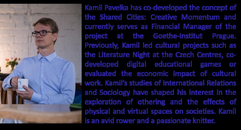 Kamil Pavelka + BIO